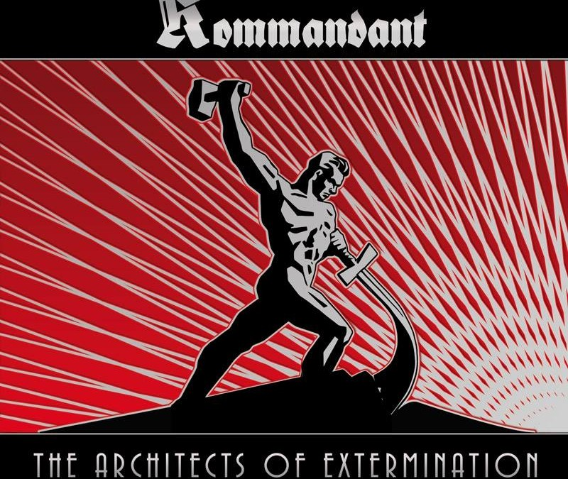 ATMF032 – KOMMANDANT – THE ARCHITECTS OF EXTERMINATION (ltd. digipak)