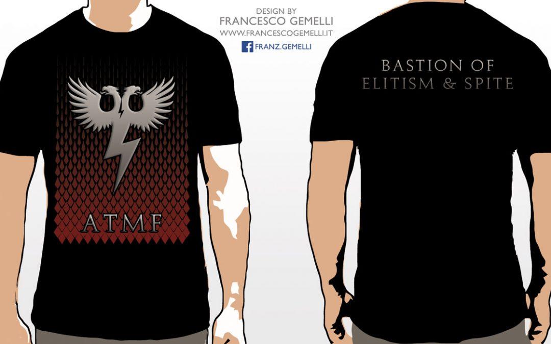 "ATMF ""Bastion of Elitism & Spite"" / LTD Celebrative T-Shirt – in Stock on October 16th 2017"